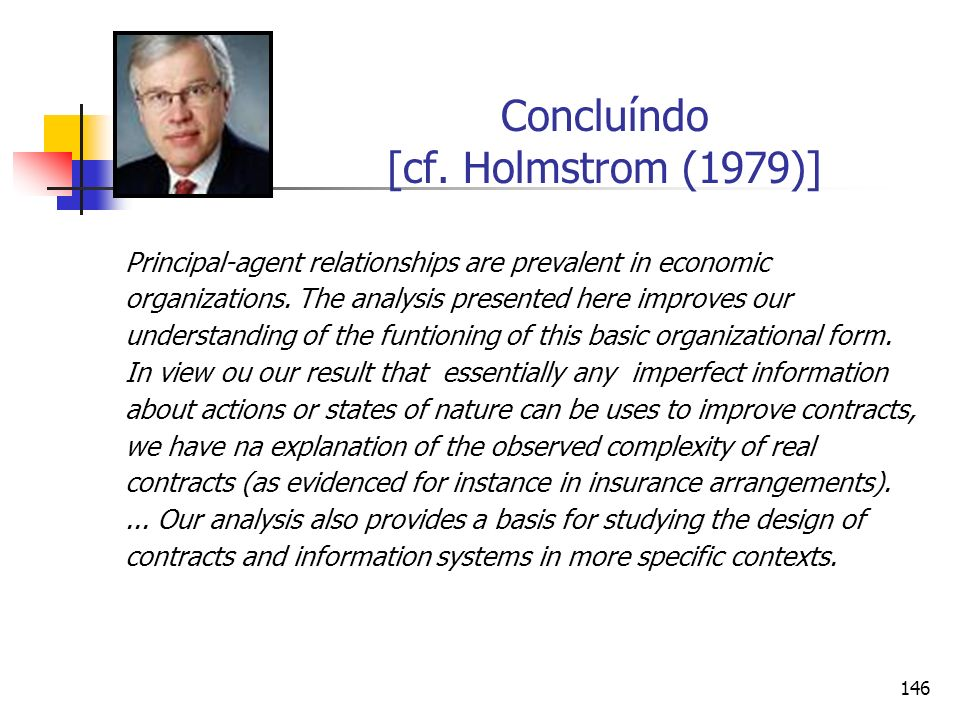 Concluíndo [cf. Holmstrom (1979)]